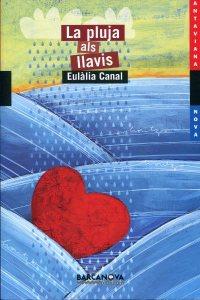 Portada del llibre La pluja als llavis d'Eulàlia Canals